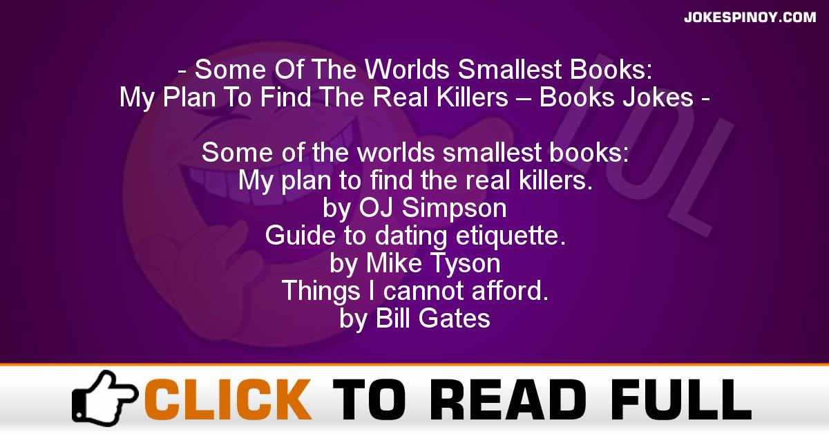 Some Of The Worlds Smallest Books: My Plan To Find The Real Killers – Books Jokes