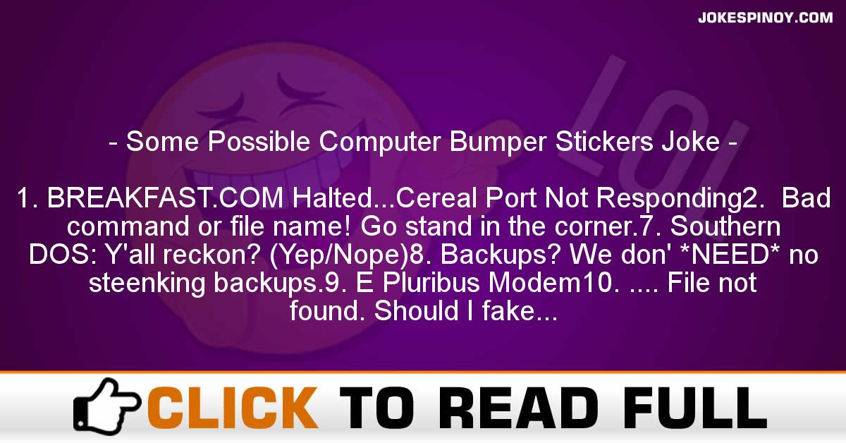 Some Possible Computer Bumper Stickers Joke