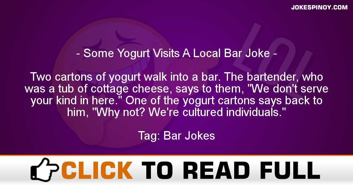 Some Yogurt Visits A Local Bar Joke