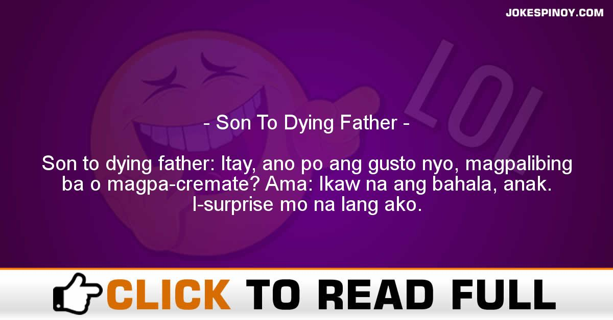 Son To Dying Father