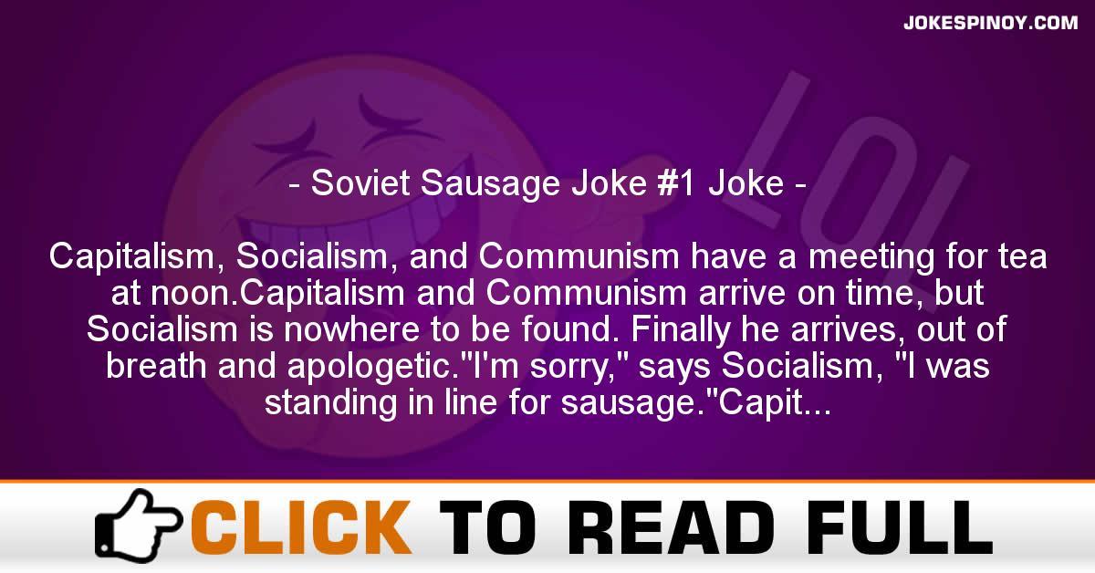 Soviet Sausage Joke #1 Joke