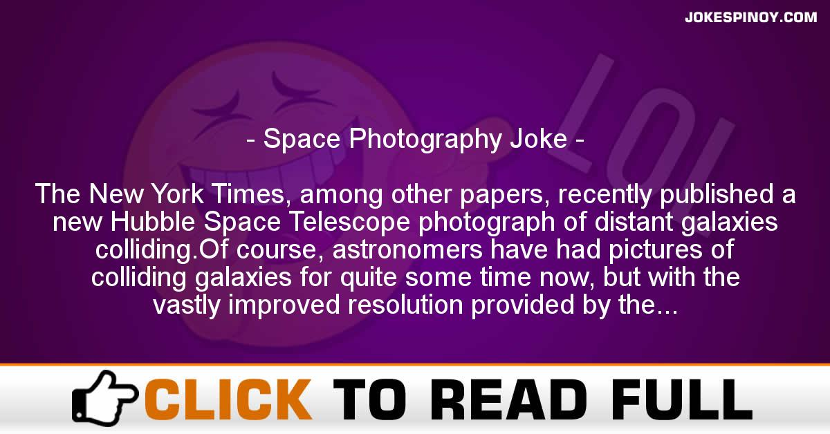 Space Photography Joke