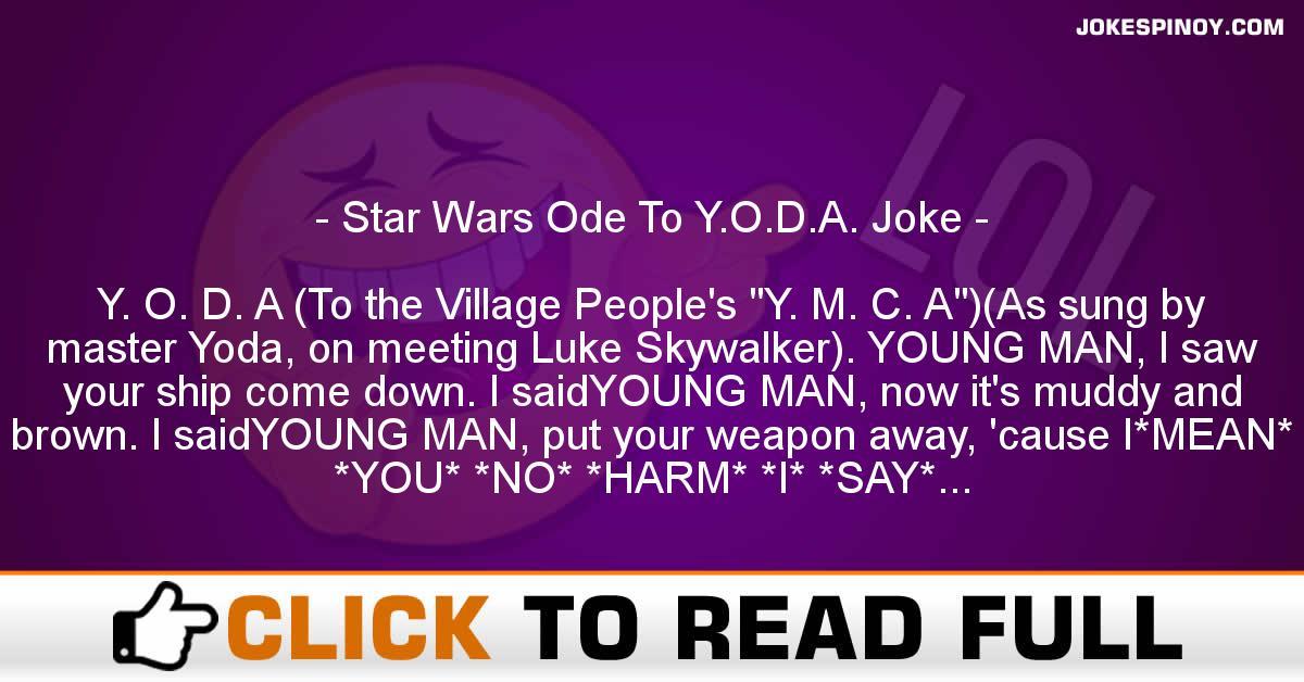 Star Wars Ode To Y.O.D.A. Joke
