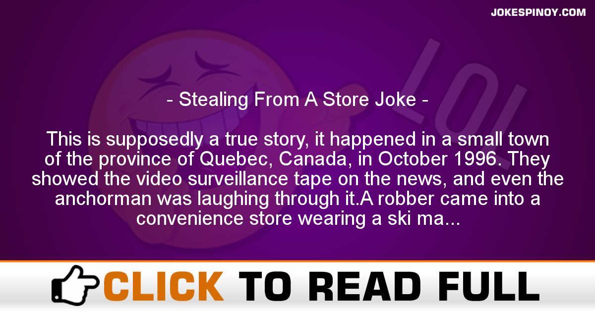 Stealing From A Store Joke