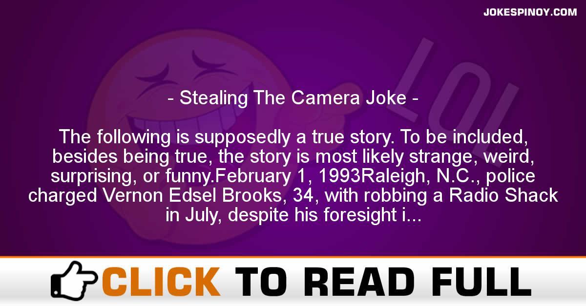 Stealing The Camera Joke