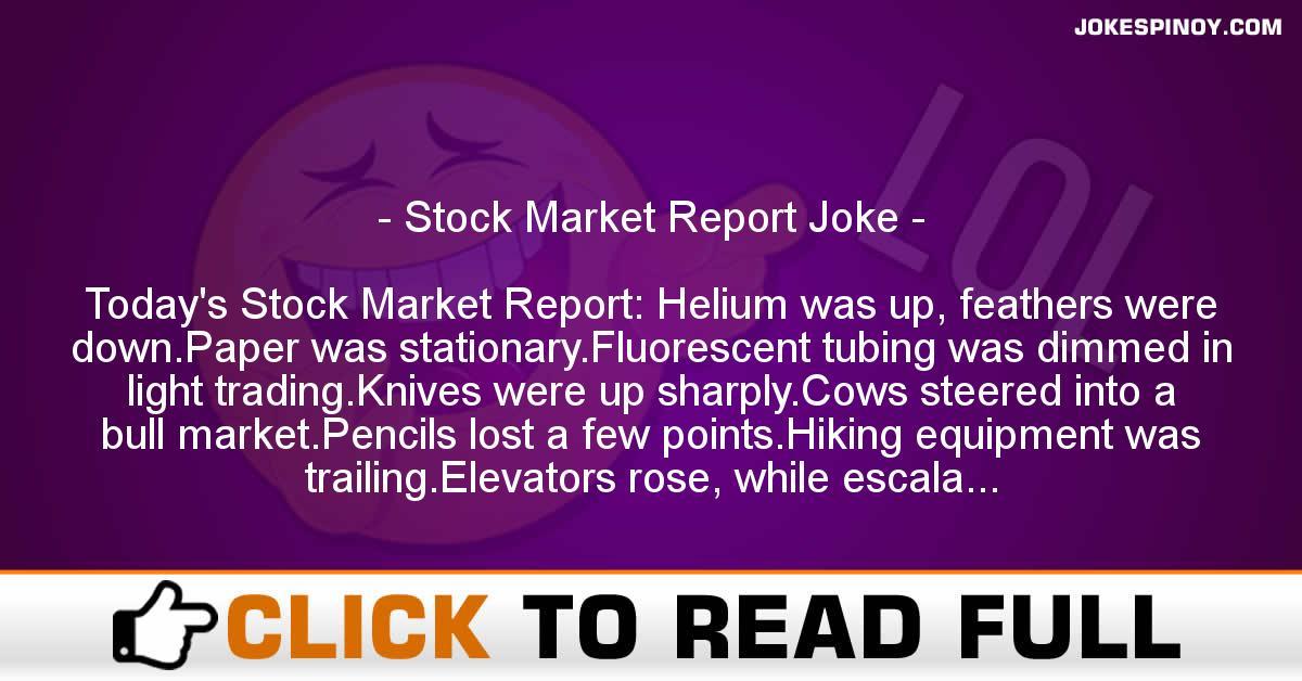 Stock Market Report Joke