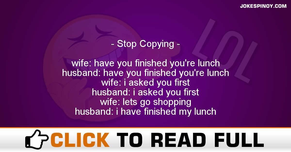 Stop Copying