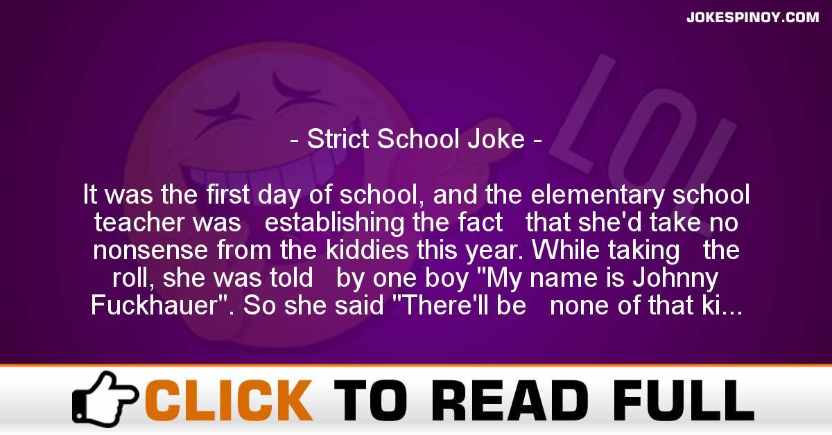 Strict School Joke