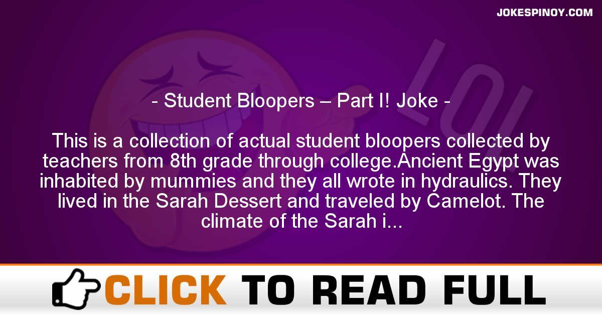 Student Bloopers – Part I! Joke