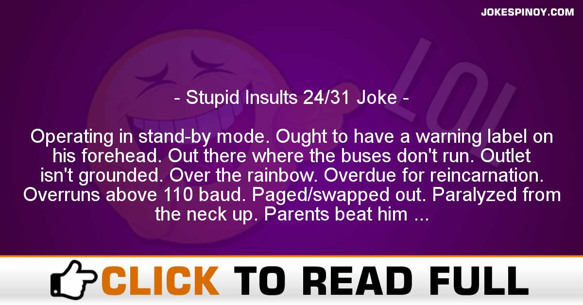 Stupid Insults 24/31 Joke