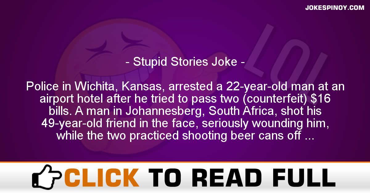 Stupid Stories Joke