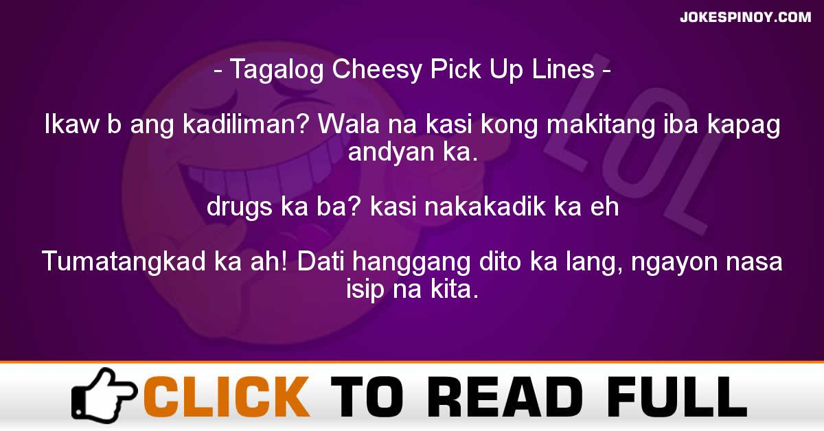 Tagalog Cheesy Pick Up Lines