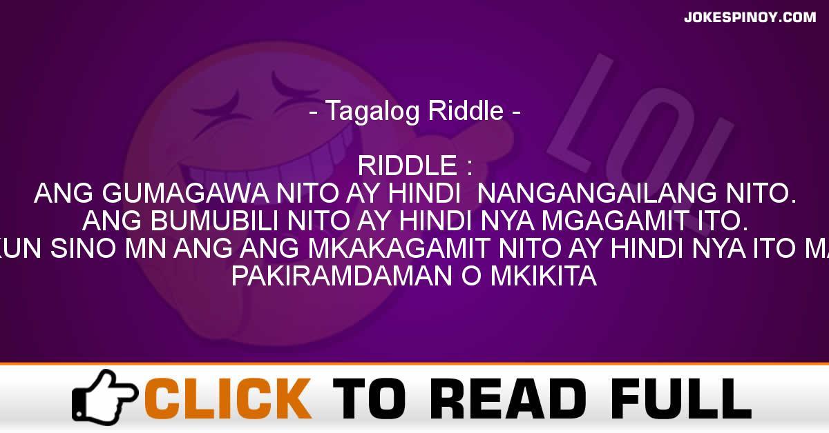Tagalog Riddle