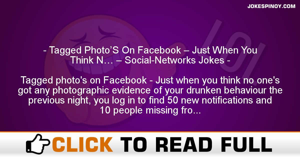 Tagged Photo'S On Facebook – Just When You Think N… – Social-Networks Jokes