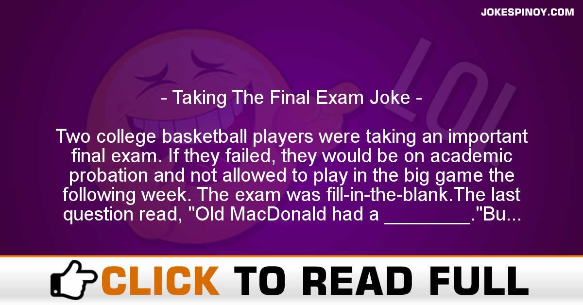 Taking The Final Exam Joke