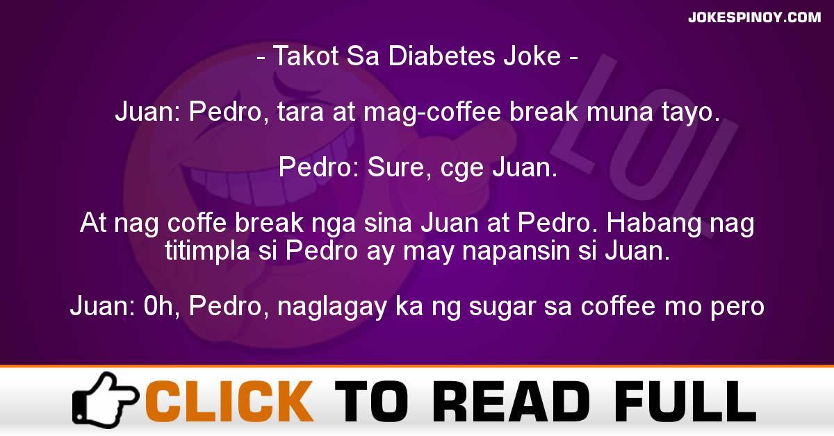 Takot Sa Diabetes Joke