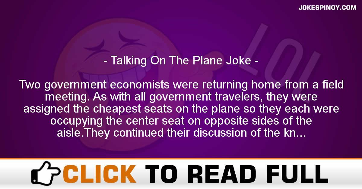Talking On The Plane Joke