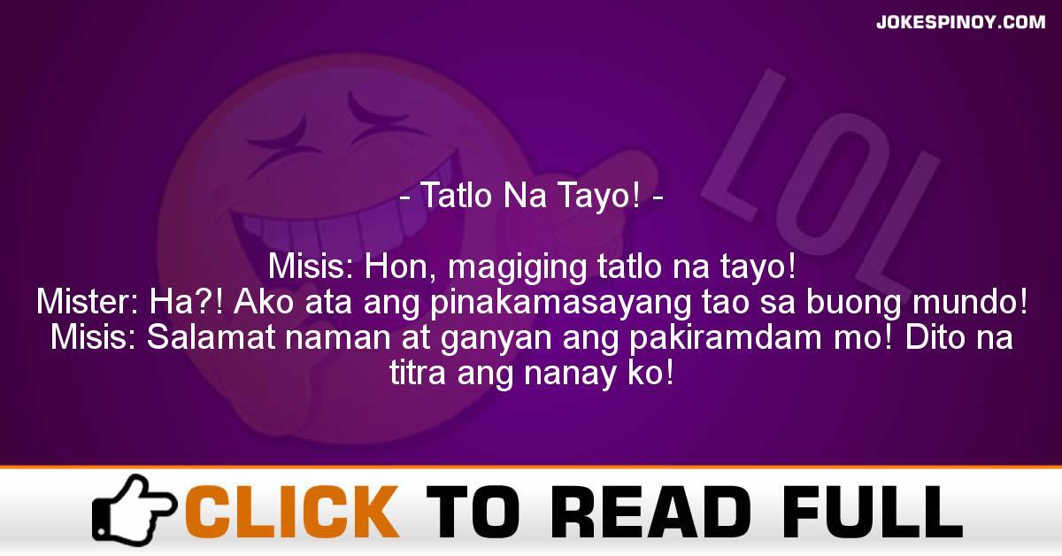 Tatlo Na Tayo!