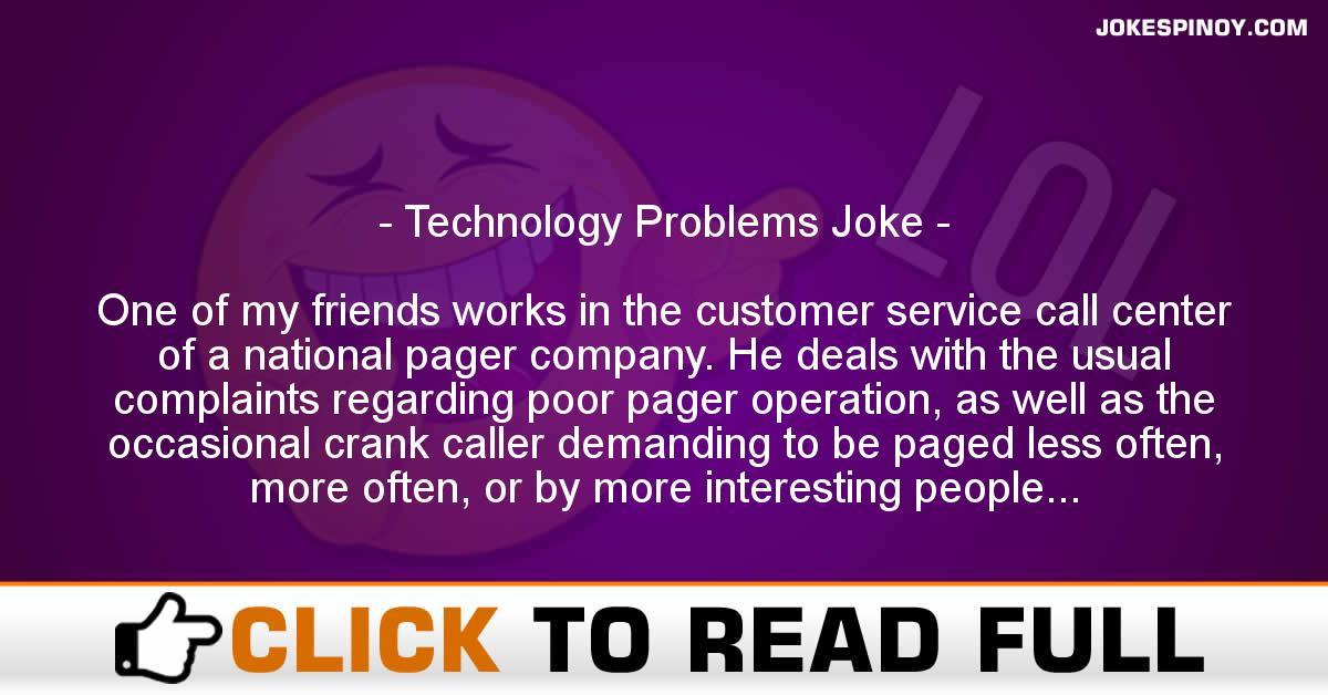 Technology Problems Joke