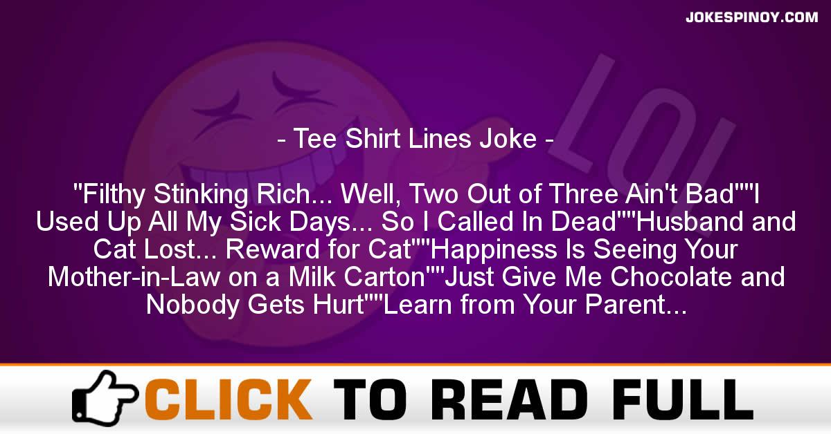 Tee Shirt Lines Joke