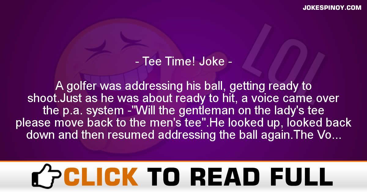 Tee Time! Joke