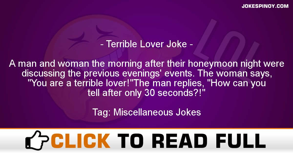 Terrible Lover Joke