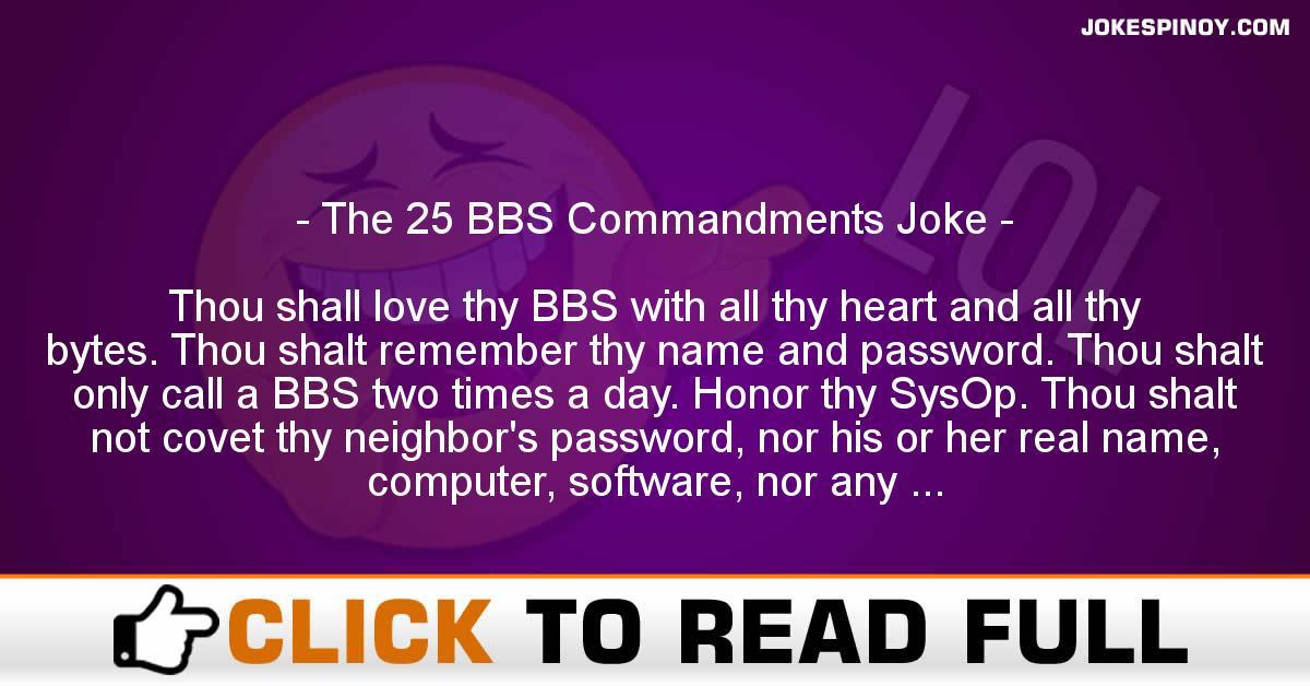 The 25 BBS Commandments Joke
