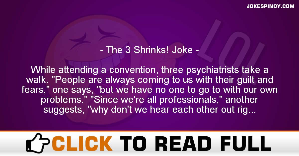 The 3 Shrinks! Joke