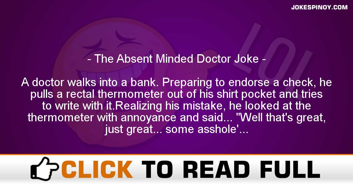 The Absent Minded Doctor Joke