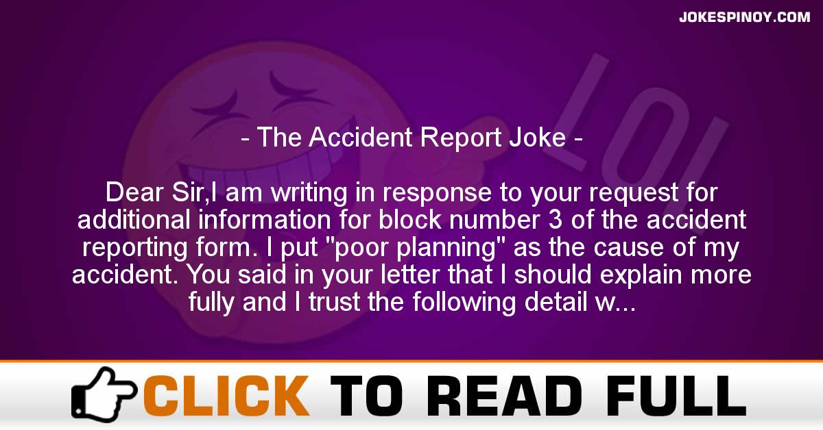 The Accident Report Joke