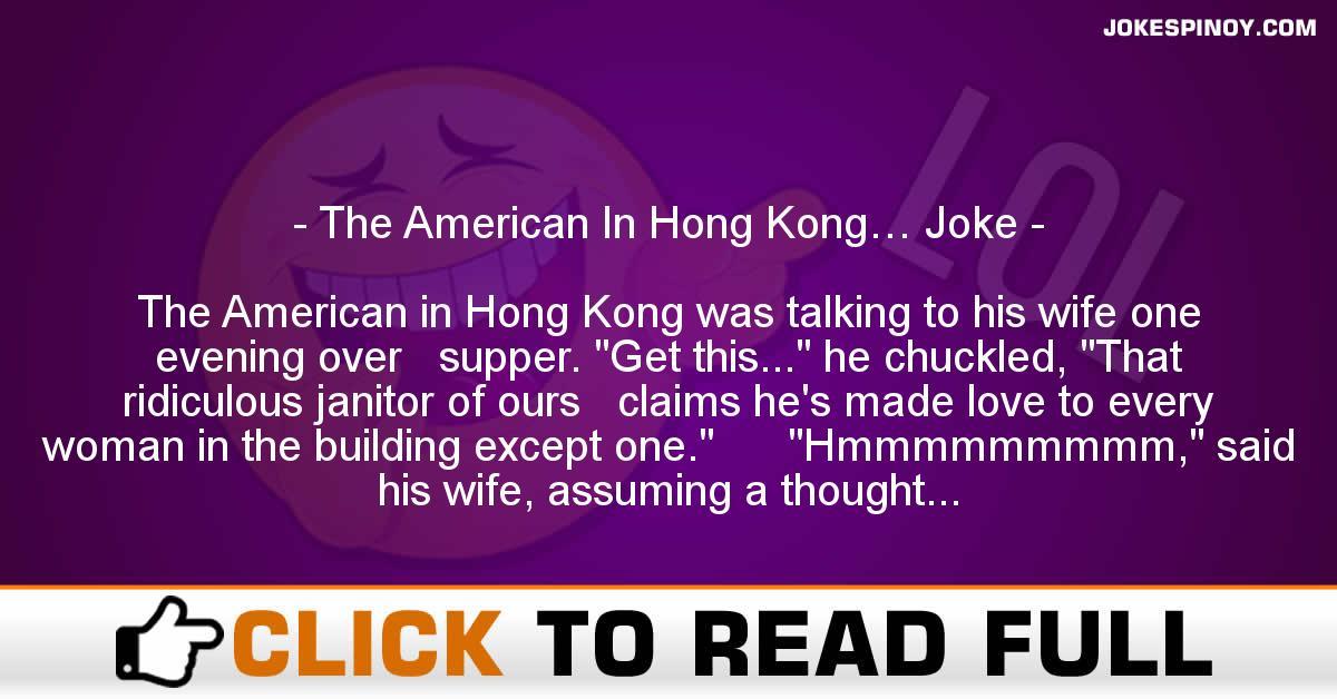 The American In Hong Kong… Joke