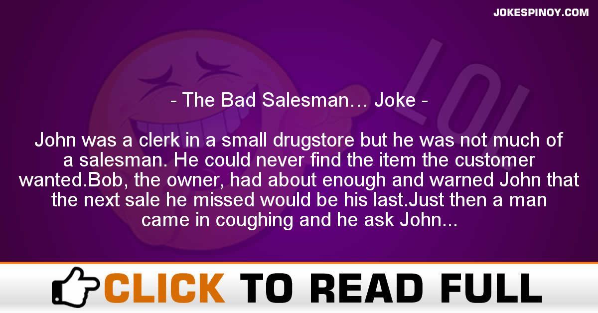 The Bad Salesman… Joke
