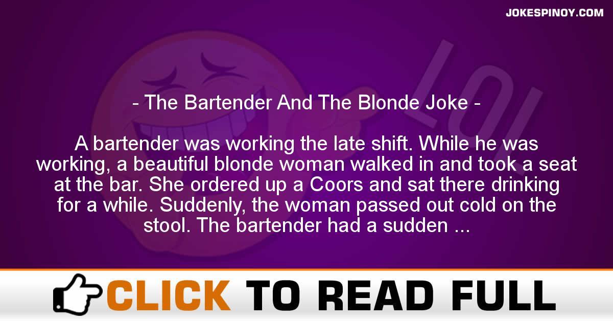 The Bartender And The Blonde Joke