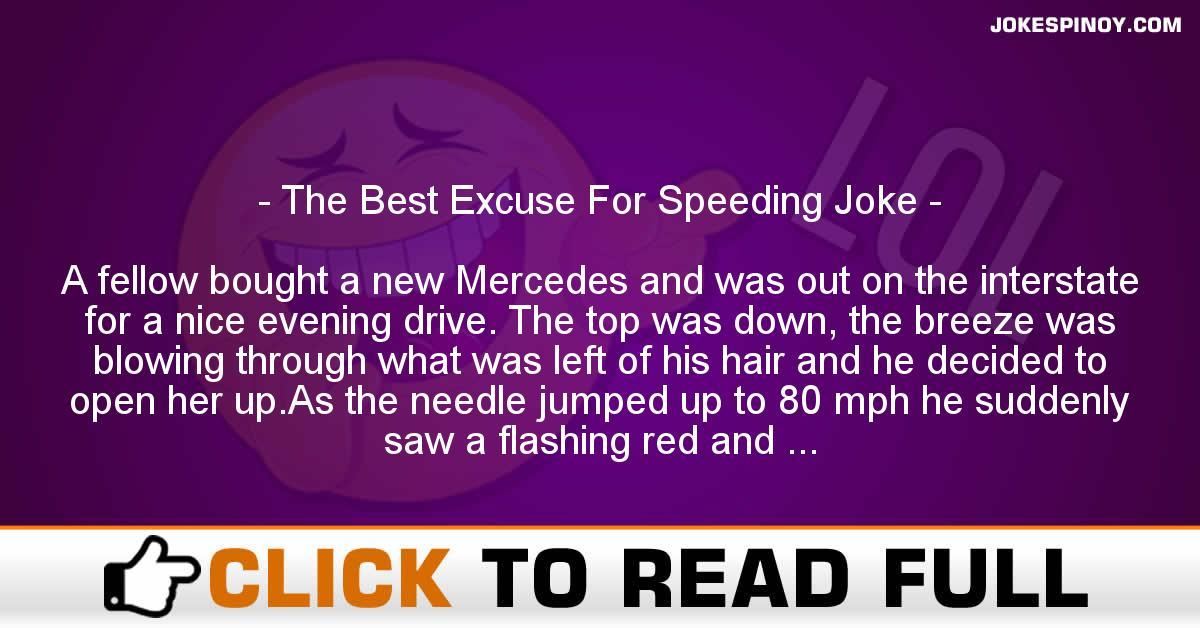 The Best Excuse For Speeding Joke