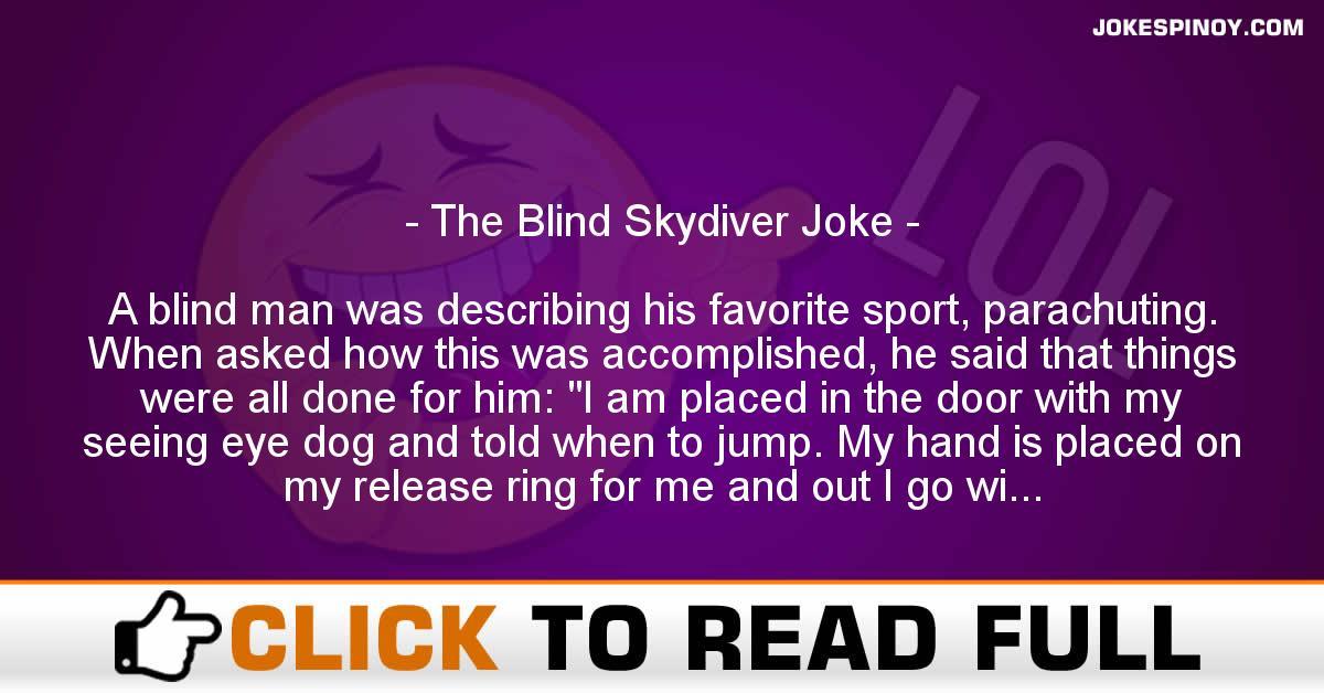 The Blind Skydiver Joke
