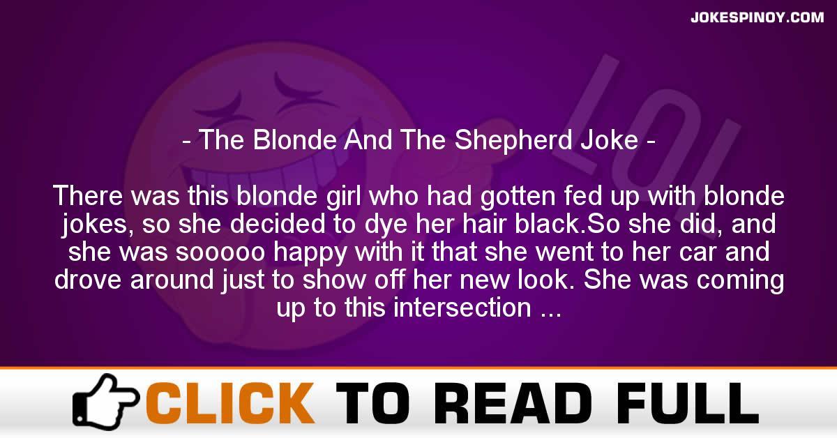 The Blonde And The Shepherd Joke
