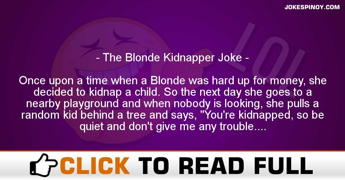 The Blonde Kidnapper Joke