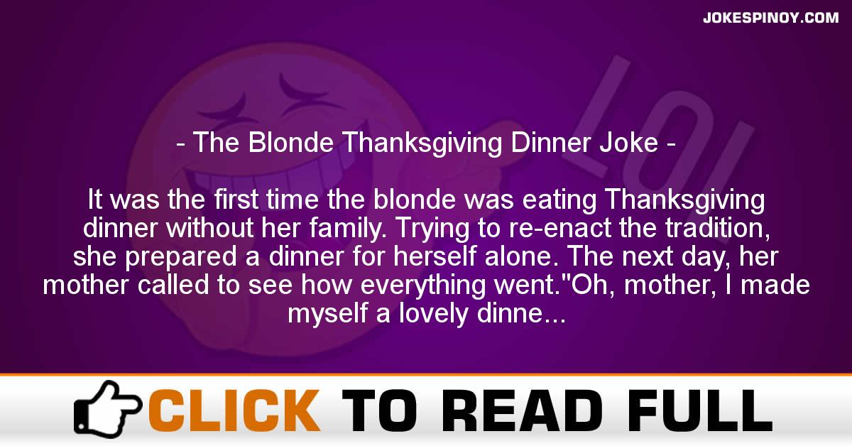 The Blonde Thanksgiving Dinner Joke