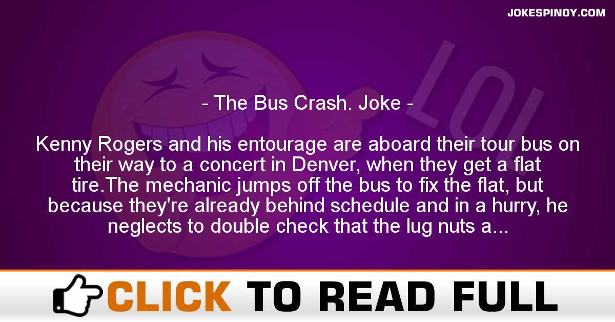 The Bus Crash. Joke
