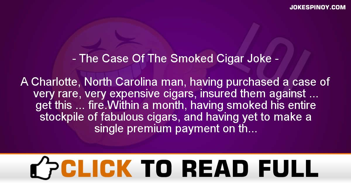 The Case Of The Smoked Cigar Joke