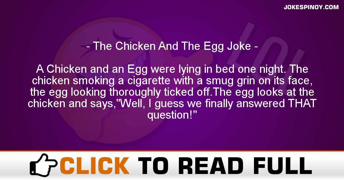 The Chicken And The Egg Joke