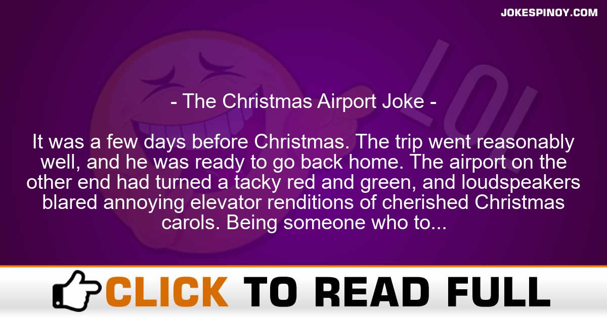 The Christmas Airport Joke
