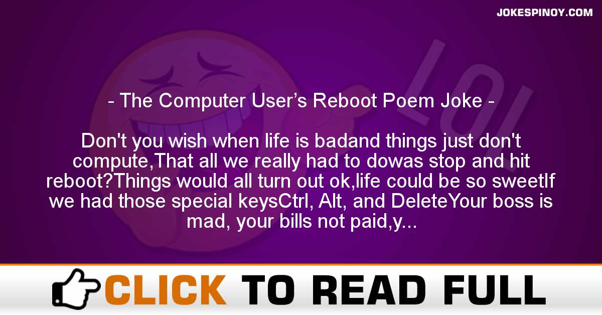 The Computer User's Reboot Poem Joke