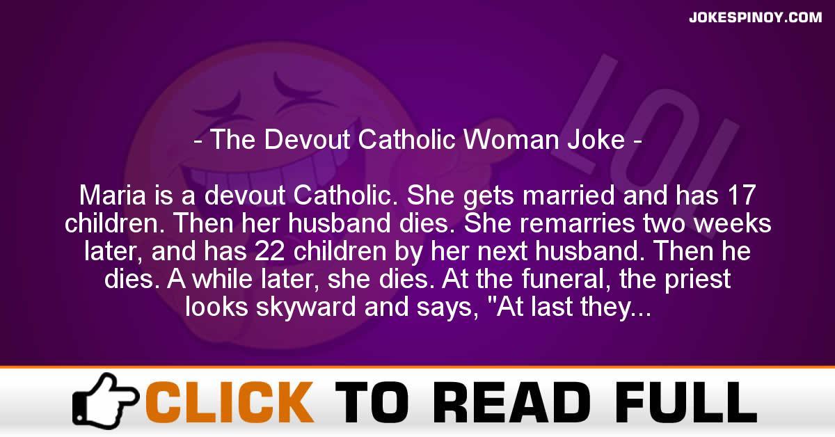 The Devout Catholic Woman Joke