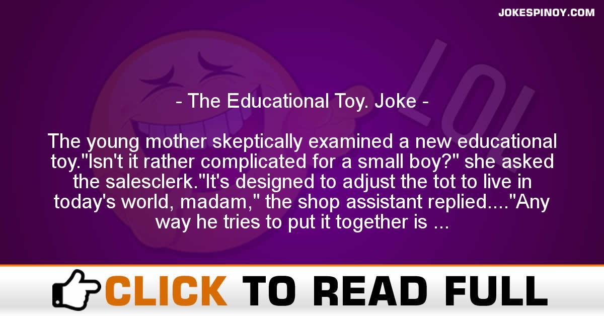 The Educational Toy. Joke