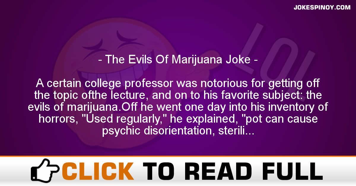 The Evils Of Marijuana Joke