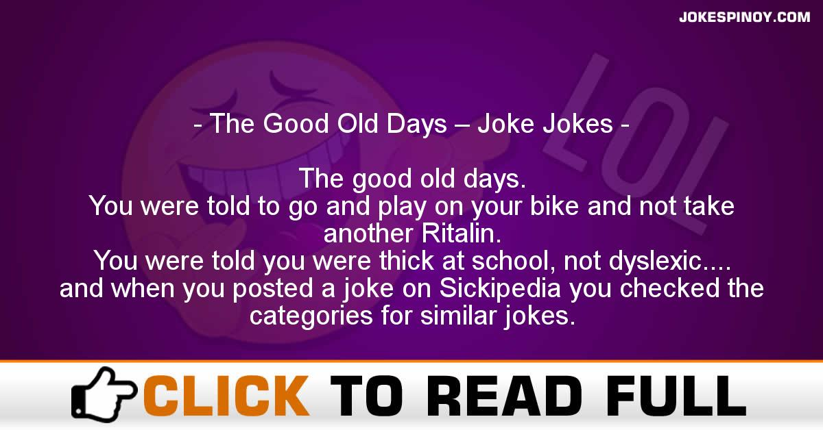 The Good Old Days – Joke Jokes