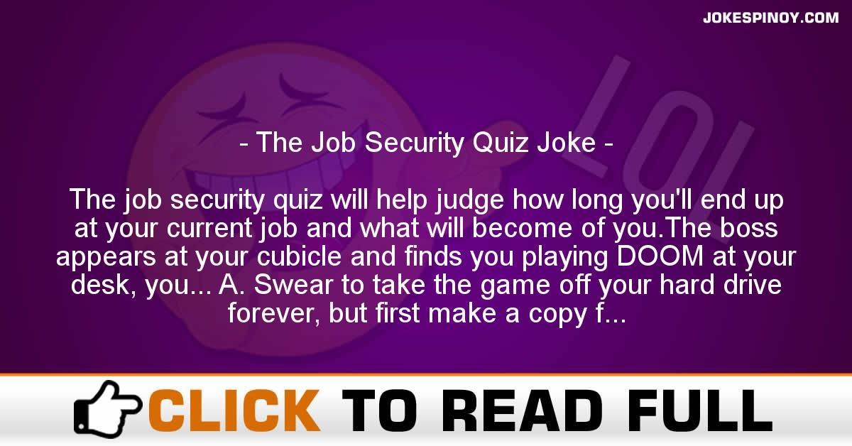 The Job Security Quiz Joke