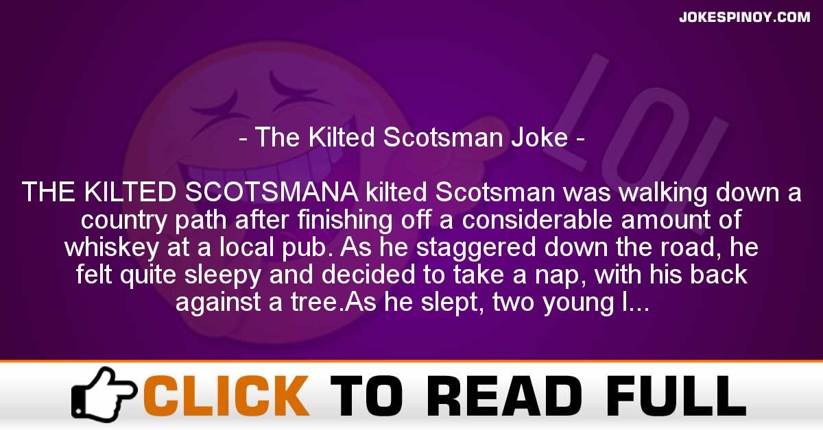 The Kilted Scotsman Joke