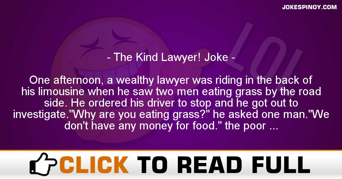 The Kind Lawyer! Joke